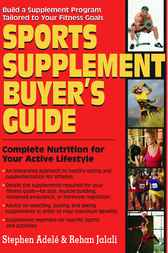 Sports Supplement Buyer's Guide by Stephen Adele