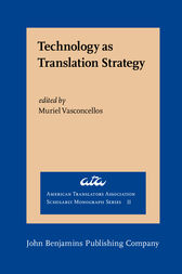 Technology as Translation Strategy by Muriel Vasconcellos