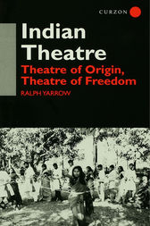 Indian Theatre by Ralph Yarrow