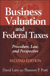 Business Valuation and Federal Taxes by David Laro