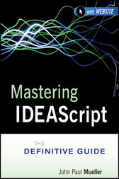 Mastering IDEAScript by IDEA;  John Paul Mueller