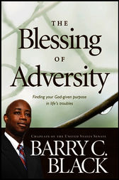 The Blessing of Adversity by Barry C. Black
