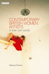 Contemporary British Women Artists by Rebecca Fortnum