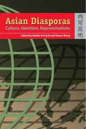 Asian Diasporas by Robbie B.H. Goh