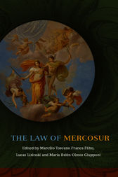 The Law of MERCOSUR by Marcílio Toscano Franca Filho