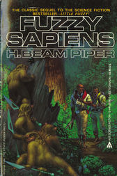 Fuzzy Sapiens by H. Beam Piper