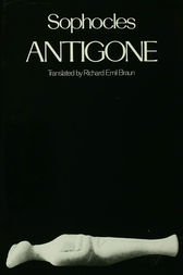 Antigone by Sophocles;  Richard Emil Braun
