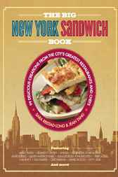 The Big New York Sandwich Book by Sara Reistad-Long