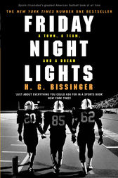 Friday Night Lights by H G Bissinger