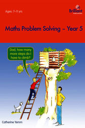 Maths Problem Solving Year 5 by Catherine Yemm