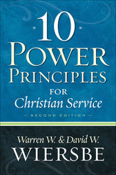 10 Power Principles for Christian Service by Warren W. Wiersbe