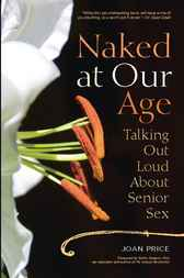 Naked at Our Age by Joan Price