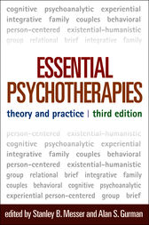 Essential Psychotherapies, Third Edition by Stanley Messer