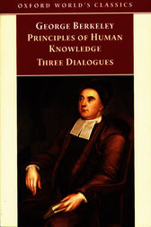 Principles of Human Knowledge and Three Dialogues by George Berkeley
