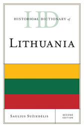 Historical Dictionary of Lithuania by Saulius A. Suziedelis