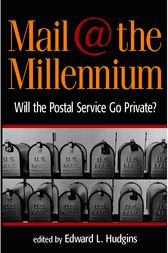 Mail at the Millennium by Edward L. Hudgins