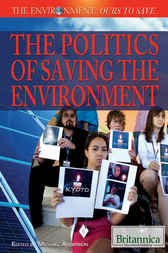 The Politics of Saving the Environment by Michael Anderson