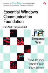 Essential Windows Communication Foundation (WCF) by Steve Resnick