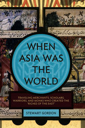 When Asia Was the World