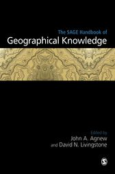 The SAGE Handbook of Geographical Knowledge by John Agnew