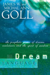 Dream Language by James W. Goll