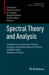 Spectral Theory and Analysis by Jan Janas
