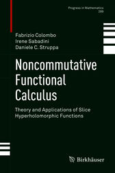 Noncommutative Functional Calculus by Fabrizio Colombo