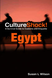 CultureShock! Egypt by Susan L. Wilson