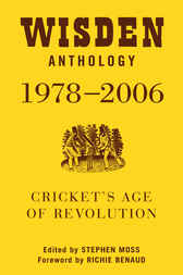 Wisden Anthology 1978-2006 by Stephen Moss