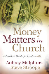 Money Matters in Church by Aubrey Malphurs