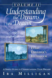 Understanding the Dreams you Dream Vol. 2