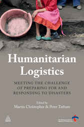 Humanitarian Logistics by Martin Christopher