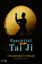 Essential Tai Ji by Chungliang Al Huang