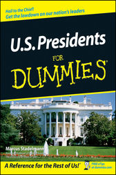U.S. Presidents For Dummies by Marcus Stadelmann