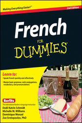 French For Dummies by Erotopoulos;  Dodi-Katrin Schmidt;  Michelle M. Williams;  Dominique Wenzel