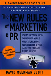 The New Rules of Marketing & PR by David Meerman Scott