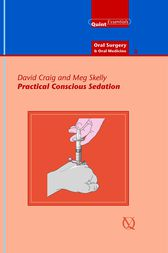 Practical Conscious Sedation by David Craig