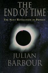 The End of Time by Julian Barbour