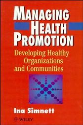 Managing Health Promotion by Ina Simnett