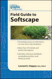 Graphic Standards Field Guide to Softscape by Leonard J. Hopper