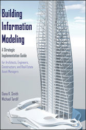 Building Information Modeling by Dana K. Smith
