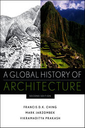 A Global History of Architecture by Francis D. K. Ching