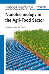 Nanotechnology in the Agri-Food Sector by Lynn J. Frewer
