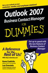 Outlook 2007 Business Contact Manager For Dummies by Karen S. Fredricks