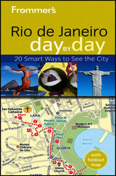 Frommer's® Rio de Janeiro Day by Day by Alexandra de Vries