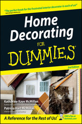 Home Decorating For Dummies by Katharine Kaye McMillan