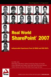 Real World SharePoint 2007 by Scot Hillier