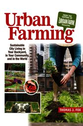 Urban Farming by Thomas Fox