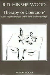 Therapy or Coercion by R.D. Hinshelwood