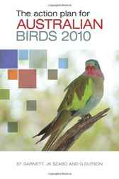 The Action Plan for Australian Birds 2010 by Stephen Garnett